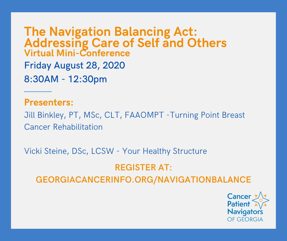 The Navigation Balancing Act: Addressing Care of Self and Others Virtual Mini-Conference